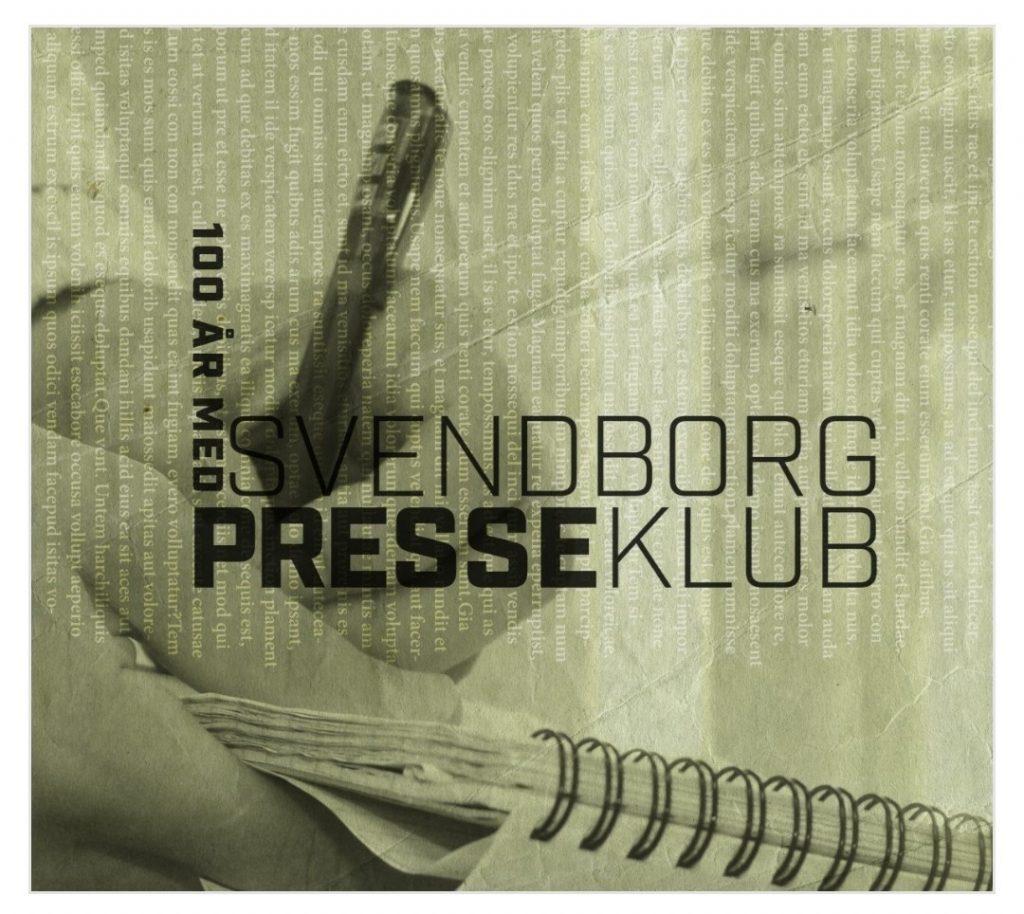 Jubilæumsbog udgivet i anledning af Svendborg Presseklubs 100 år (Layout GRAFlab)